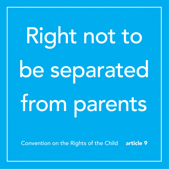 "the words ""right not to be separated from parents"" on a blue background"